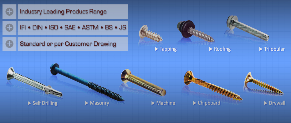 Industry leading product range. Standard or per customer drawing. IFI, DIN, ISO, SAE, ASTM, BS, & JS Standards.